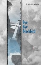 Bye Bye Blackbird