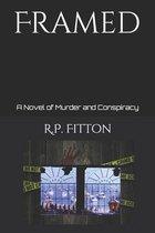 Framed: A Novel of Murder and Conspiracy