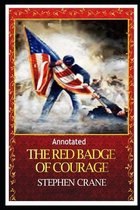 The Red Badge of Courage ANNOTATED