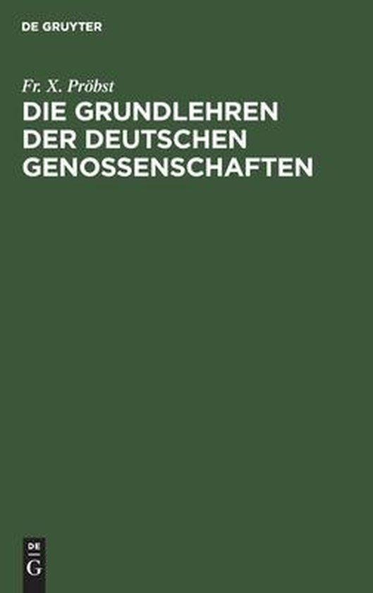 Die Grundlehren der Deutschen Genossenschaften