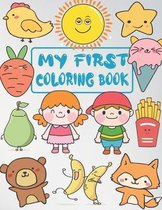 My First Coloring Book: my first big book of coloring (jumbo coloring book) toddler coloring book