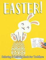 Easter Coloring and Activity Book for Toddlers: happy Easter Coloring and Activity Book for Toddlers ages 3-6
