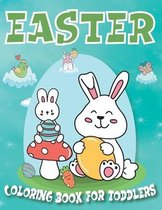 Easter Coloring Book for Toddlers 1-4 Years: A Happy Easter Coloring Book for Toddlers and Preschool Kids