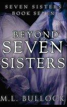 Beyond Seven Sisters