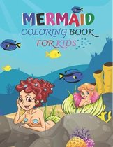 Mermaid Coloring Book For Kids: Unique Mermaid Coloring Book For Kids.Unique And High Quality Images Coloring Pages Book For Kids.