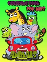 Animals Coloring Book for Kids: Childrens Coloring Book - Coloring Book Kids 2-8 - Relaxing Coloring Book - Animals Coloring Book for Boys and Girls