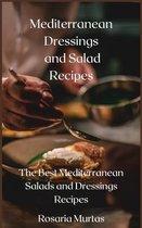 Mediterranean Dressings and Salad Recipes