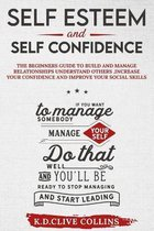 Self esteem and self confidence