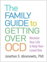 The Family Guide to Getting Over OCD