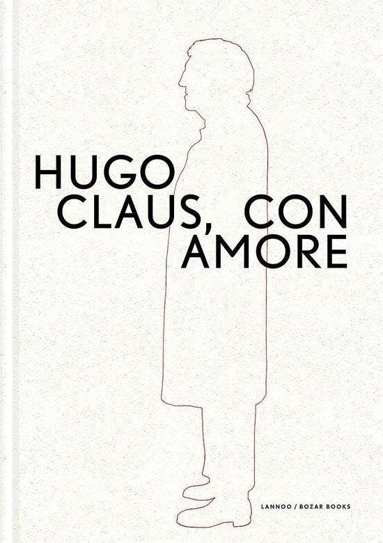 Hugo Claus. Con amore