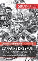 L'affaire Dreyfus et la conspiration de l'Etat