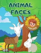 Animal Faces Coloring Book for Kids: Easy and Creative Colouring Book for Toodlers, Childrens 4-6 Wild Nature Funny Animals Large Pictures