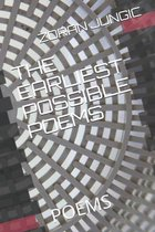 The Earliest Possible Poems: Poems