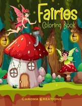 Fairies Coloring Book: For kids aged 6-10