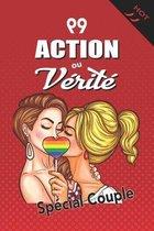 99 Action ou Vérité: Version Lesbienne Hot Jeu sexy et coquin pour couple amoureux Cadeau érotique pour soirée sexe 130 pages 15,24 x 22,86