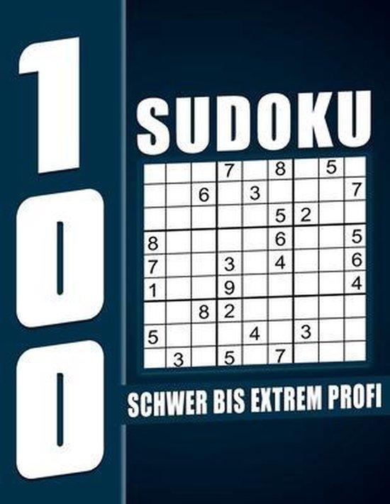 Sudoku Schwer Bis Extrem Profi: 100 Großdruck Sudokus für Senioren mit Lösungen, 9X9, 1 Rätsel pro Seite, Geschenkidee für Erwachsene, Jugendliche und