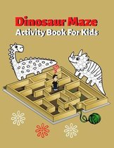 Dinosaur Maze Activity Book For Kids