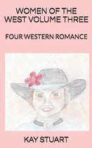 Women of the West Volume Three