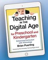 Teaching in the Digital Age for Preschool and Kindergarten