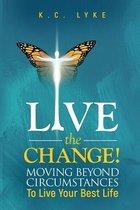 Live the Change!