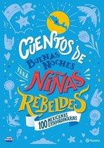 Cuentos de Buenas Noches Para Ninas Rebeldes (Edicion Local)