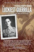 The Luckiest Guerrilla