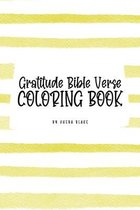Gratitude Bible Verse Coloring Book for Teens and Young Adults (6x9 Coloring Book / Activity Book)