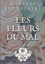 Les Fleurs Du Mal: Les poèmes de Baudelaire illustrés
