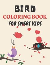 Bird Coloring Book for Sweet Kids