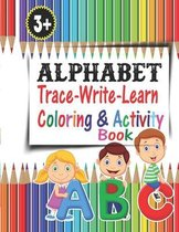 Alphabet Trace-Write-Learn Coloring & Activity Book