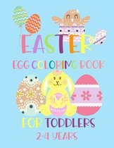 Easter Egg Coloring Book for Toddlers 2-4 years