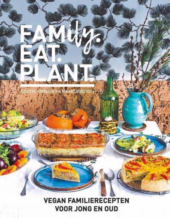 Boek cover FAMILY.EAT.PLANT van Lisette Kreischer (Hardcover)