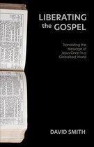 Liberating the Gospel
