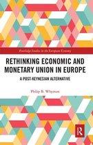Rethinking Economic and Monetary Union in Europe