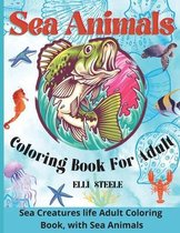 Sea Animals Coloring Book For Adult