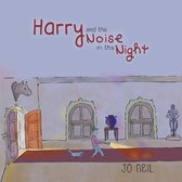 Harry and the Noise in the Night