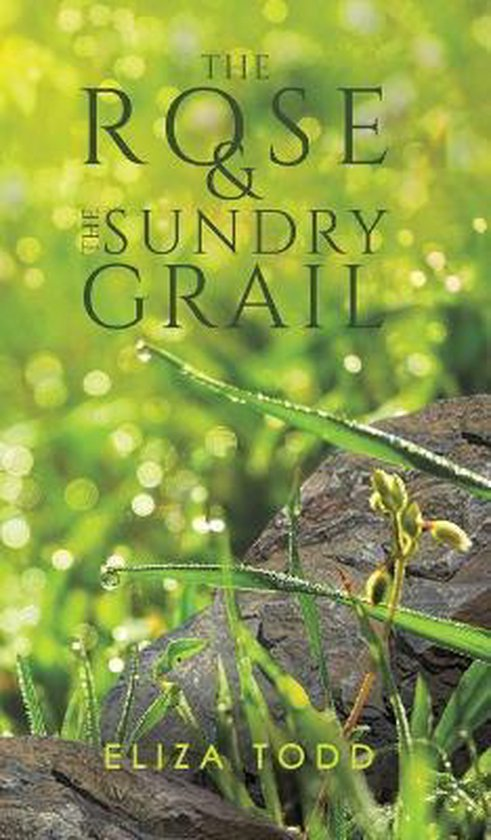 The Rose and the Sundry Grail
