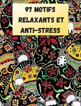 97 motifs relaxants et anti-stress