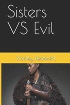 Sisters VS Evil