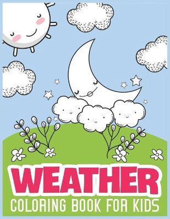 Weather Coloring Book For Kids