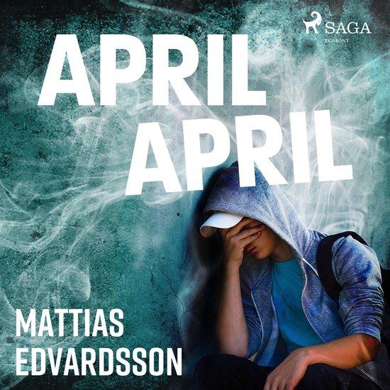 Boek cover April, April van Mattias Edvardsson (Onbekend)