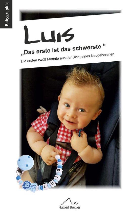 Boek cover Luis Das erste ist das schwerste van Hubert Berger (Onbekend)