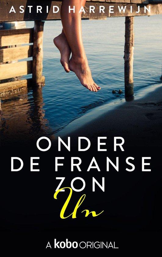 Boek cover Onder de Franse zon van Astrid Harrewijn (Onbekend)