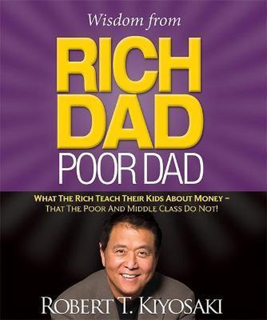 Wisdom from Rich Dad, Poor Dad