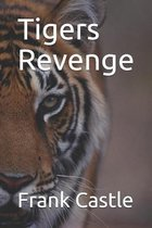 Tigers Revenge