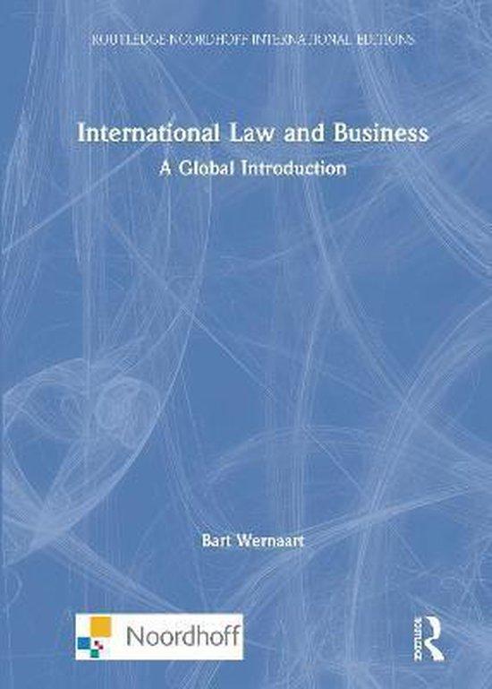 Boek cover International Law and Business van Bart Wernaart (Hardcover)