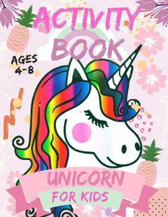 Activity book unicorn for kids Ages 4-8