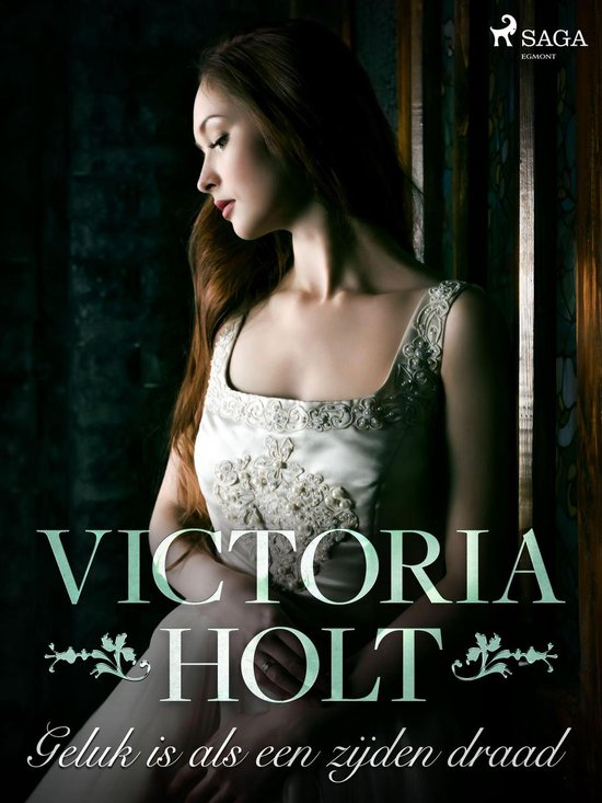 Boek cover Geluk is als een zijden draad van Victoria Holt (Onbekend)