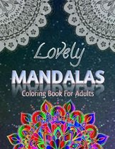 Lovely Mandalas Coloring Book For Adults
