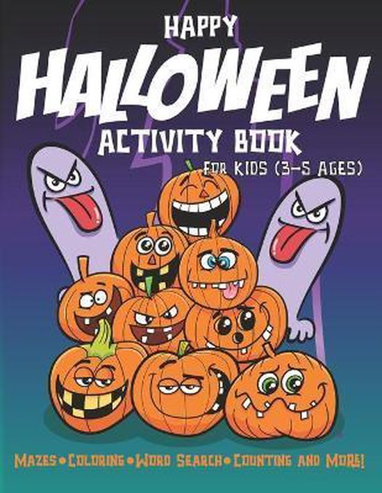 Happy Halloween Activity Book For Kids (3-5 Ages)